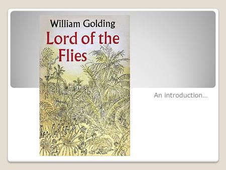 Essays On Lord Of The Flies