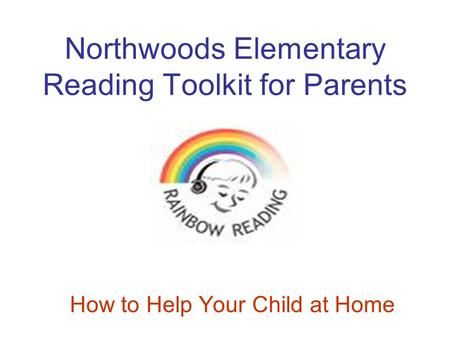 Northwoods Elementary Reading Toolkit for Parents