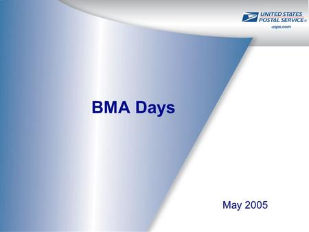 "BMA Days May 2005. 2 2005 BMA Days – Overview ""Improving Results"" will be the overall theme BMA Days will occur July 25 th – July 29 th, at BMEUs and."