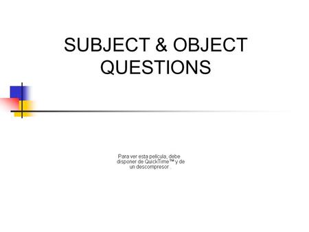 SUBJECT & OBJECT QUESTIONS. QUESTIONS Who did you meet yesterday? Who telephoned you? Who did telephone you? INCORRECT.