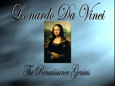 Leonardo was born April 5, 1452 & died May 2, 1519. Leonardo didn't attend a public school. He joined Studio af Andrea del Verrocchio in Florence at the.