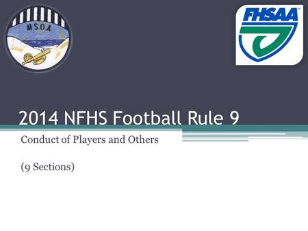 2014 NFHS Football Rule 9 Conduct of Players and Others (9 Sections)