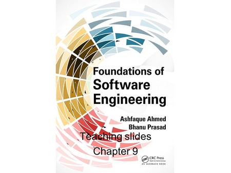 Teaching slides Chapter 9. Chapter 9 Software Testing (Verification & Validation) Introduction Software testing & software engineering methodologies Introduction.