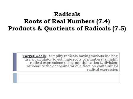 Radicals Roots of Real Numbers (7