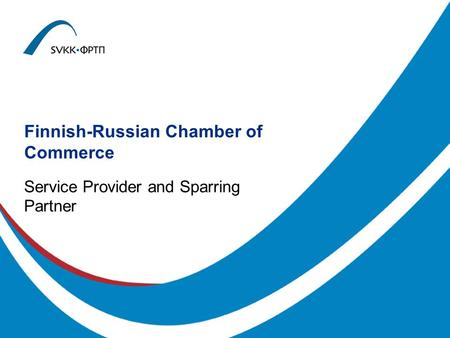Finnish-Russian Chamber of Commerce Service Provider and Sparring Partner.
