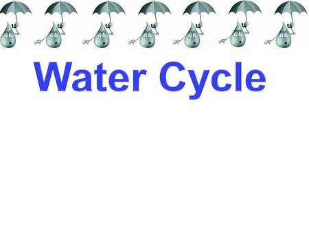 BrainPop Video  m/watercycle/  m/watercycle/