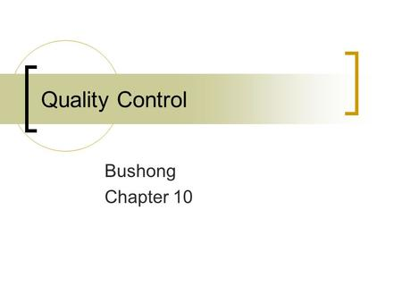 Quality Control Bushong Chapter 10.