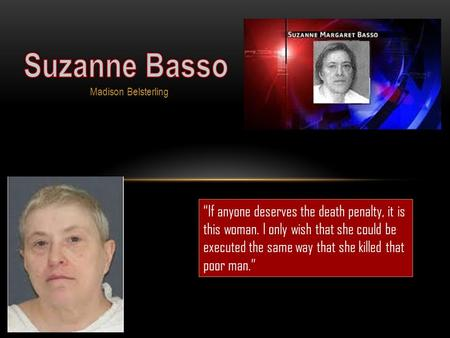 Suzanne Basso Madison Belsterling