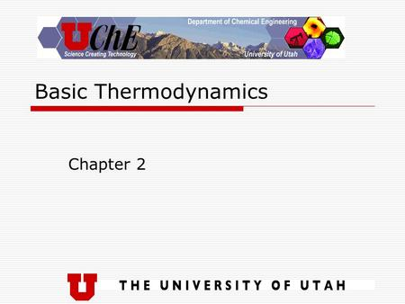 Basic Thermodynamics Chapter 2. We've been here before  The material in this chapter is a brief review of concepts covered in your Introductory Engineering.