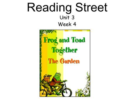 Reading Street Unit 3 Week 4. What is changing in our world? What do we learn as we grow and change? What changes happen in a garden? What changes can.