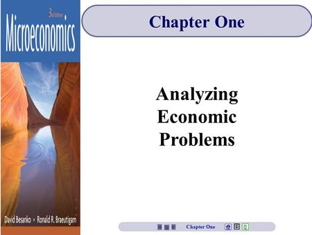 Analyzing Economic Problems Chapter One. Chapter One Overview 1.Defining Microeconomics 2.Who Should Study Microeconomics? 3.Microeconomic Modeling Elements.
