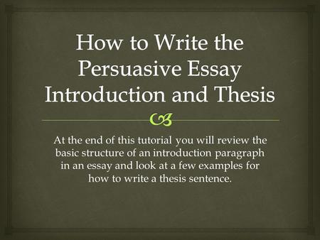 At the end of this tutorial you will review the basic structure of an introduction paragraph in an essay and look at a few examples for how to write a.