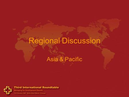 Regional Discussion Asia & Pacific. Building public sector capacity and greater incentives into management systems Promote south-south cooperation (esp.