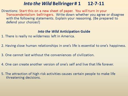 into the wild essay conclusion It foreshadows the essay's main points, into the wild in not fiction it is non-fiction the essay's main body argues the thesis of the essay well, the body paragraphs each contain a good topic sentence, good concrete details, good commentary, and good transitions good conclusion which provides the essay with a sense of completion.