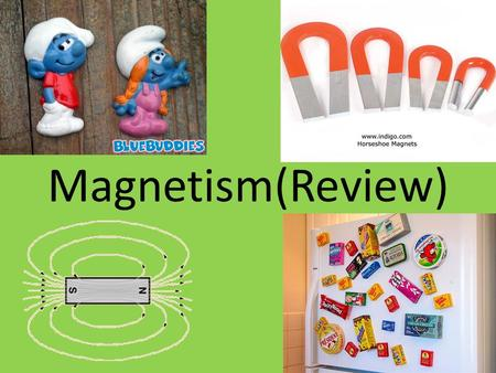 Magnetism(Review).