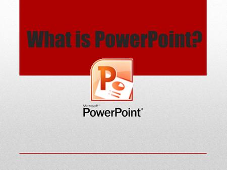 What is PowerPoint? Why would I want to use PowerPoint? PowerPoint is a presentation software program that is part of the Microsoft Office group of programs.