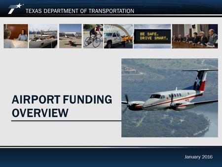 January 2016 AIRPORT FUNDING OVERVIEW January 2016.