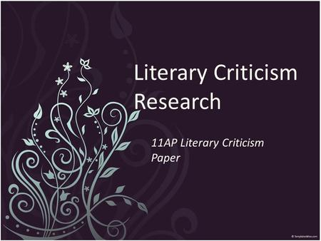 Literary Criticism Research 11AP Literary Criticism Paper.