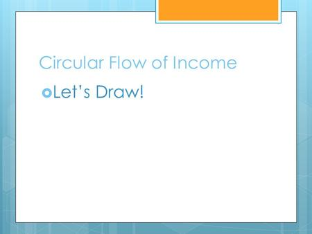 Circular Flow of Income  Let's Draw!. STONER & BITER  What do you think they stand for???  These acronyms will help you remember what cause demand.