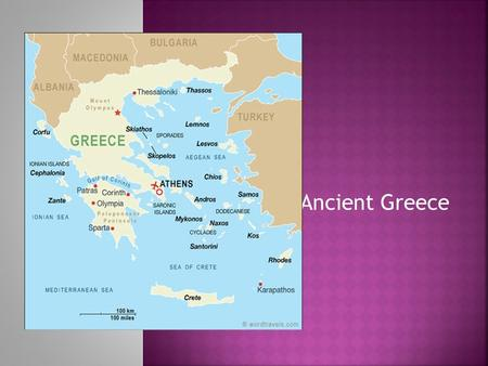 Ancient Greece  Greece lies on a peninsula that reaches out into the Mediterranean Sea east of Italy.