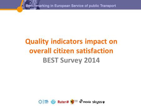 Quality indicators impact on overall citizen satisfaction BEST Survey 2014.