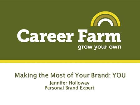 "Jennifer Holloway Personal Brand Expert. ""My work should speak for itself."""