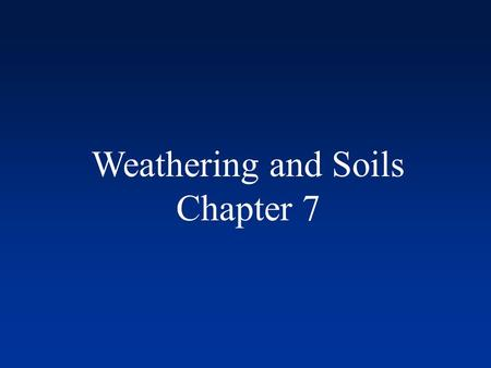 Weathering and Soils Chapter 7. Weathering Vocabulary Exfoliation: outer layers of rock are stripped away like an onion Hydrolysis: reaction of water.