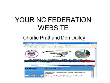 YOUR NC FEDERATION WEBSITE Charlie Pratt and Don Dailey.