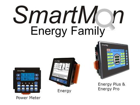 Energy Family Power Meter Energy Energy Plus & Energy Pro.