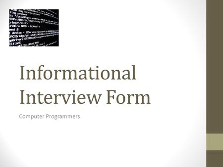 Informational Interview Form Computer Programmers.