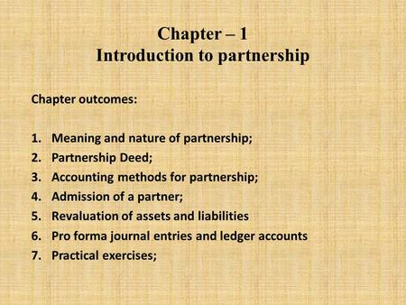 Chapter – 1 Introduction to partnership