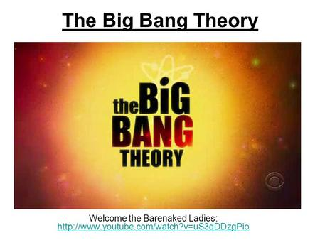 The Big Bang Theory Welcome the Barenaked Ladies: