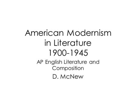 American Modernism in Literature