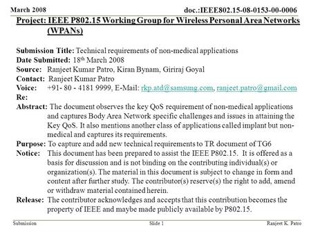 Project: IEEE P802.15 Working Group for Wireless Personal Area Networks (WPANs) Submission Title: Technical requirements of non-medical applications Date.