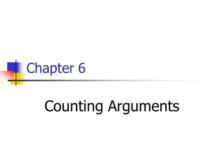 Chapter 6 Counting Arguments. The Pigeonhole Principle: Pigeonhole principle: let k be a positive integer. Imagine that you are delivering k+1 letters.