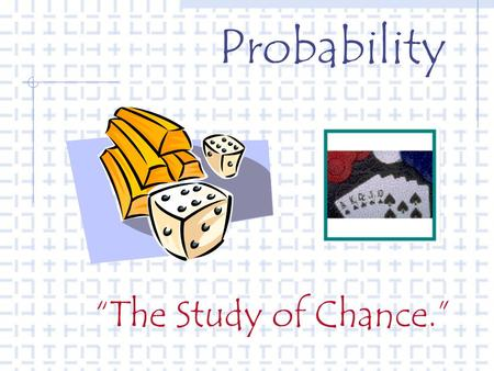 "Probability ""The Study of Chance."". Probability P(Red ball) = 4 out of 7 = 4/7."