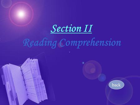 Section II Section II Reading Comprehension back.