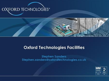 Oxford Technologies Facilities Stephen Sanders