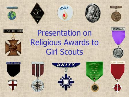 Presentation on Religious Awards to Girl Scouts. To Serve God Brochure.