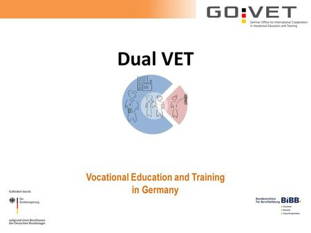 Dual VET Vocational Education and Training in Germany.