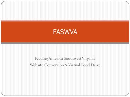 Feeding America Southwest Virginia Website Conversion & Virtual Food Drive FASWVA.