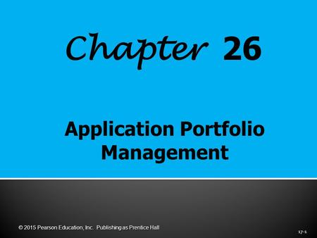 Chapter 26 17-1 © 2015 Pearson Education, Inc. Publishing as Prentice Hall.