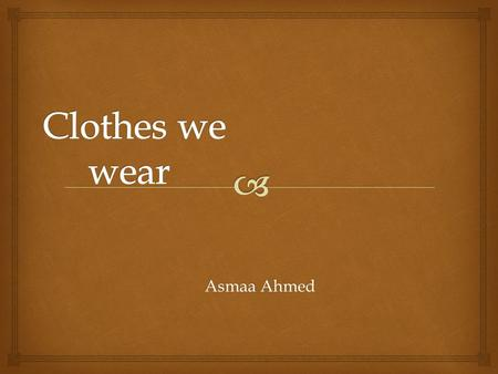 Asmaa Ahmed.   clothes forhttp://www.oldnavy.com/products/girls- clothing.jsp girls المواقع والمصادر.
