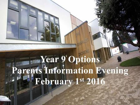 Year 9 Options Parents Information Evening February 1 st 2016.