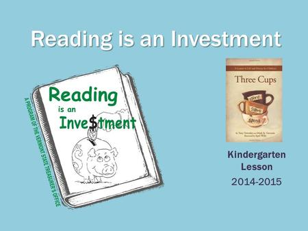 Reading is an Investment Kindergarten Lesson 2014-2015.