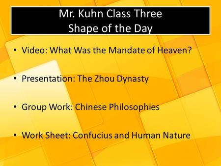 Mr. Kuhn Class Three Shape of the Day