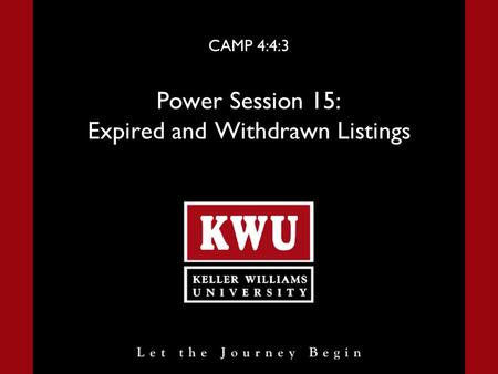 CAMP 4:4:3 Power Session 15: Expired and Withdrawn Listings.