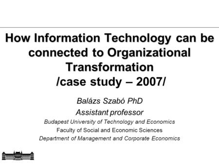 How Information Technology can be connected to Organizational Transformation / How Information Technology can be connected to Organizational Transformation.