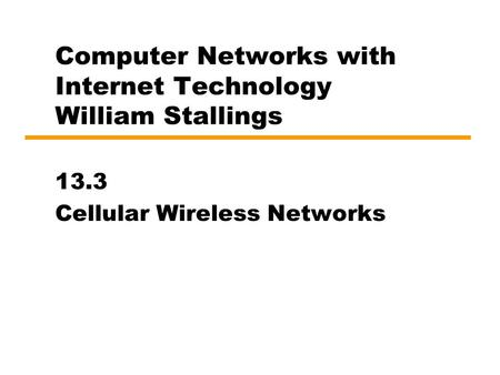 Computer Networks with Internet Technology William Stallings