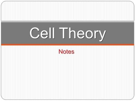 Notes Cell Theory. How do we know if something is alive? To be considered a living thing an object must: To be considered a living thing an object must: